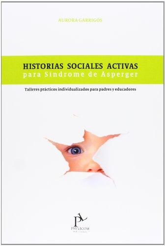 Historias Sociales Activas Para Síndrome De Asperger