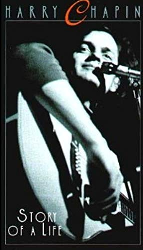 Harry Chapin: Story of a Life