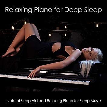 Relaxing Piano For Deep Sleep - Natural Sleep Aid And Relaxing Piano For Sleep Music