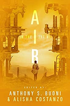 In The Air by [Transmundane Press, Anthony S. Buoni, Alisha Costanzo]