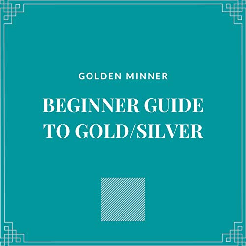 Beginner Guide to Gold/Silver cover art