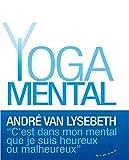 le yoga mental (french edition)