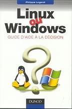 Linux ou Windows : Guide d'aide à la décision
