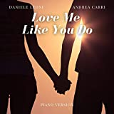 Love Me Like You Do (Piano Version)