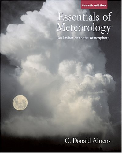 Essentials of Meteorology (with MeteorologyNOW and InfoTrac)
