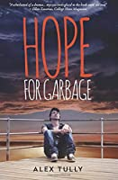 Hope for Garbage 0692024832 Book Cover
