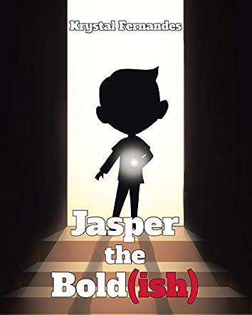 Jasper the Bold (ish)