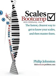 Scales Bootcamp: The fastest, clearest way to get to know yo