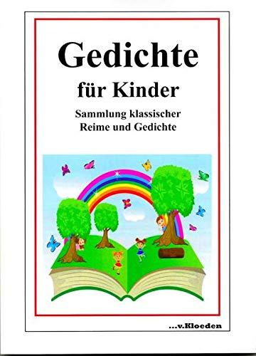 Gedichte für Kinder: Sammlung klassischer Reime und Gedichte