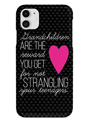 grandma phone cases Inspired Cases - 3D Textured iPhone 11 Case - Rubber Bumper Cover - Protective Phone Case for Apple iPhone 11 - Grandchildren are The Reward You Get Grandpa Grandma Grandparents