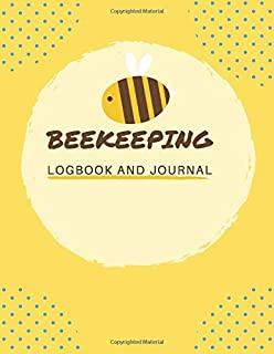 Beekeeping Logbook: The Beekeepers Journal