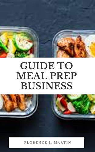 Guide to Meal Prep Business