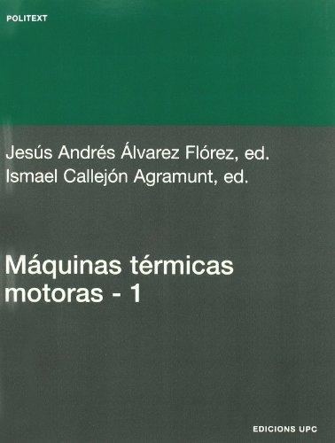 Máquinas térmicas motoras (volum I): 134 (Politext)
