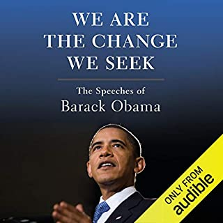 We Are the Change We Seek     The Speeches of Barack Obama              Autor:                                                                                                                                 E. J. Dionne,                                                                                        Joy Reid                               Sprecher:                                                                                                                                 J. D. Jackson                      Spieldauer: 11 Std. und 29 Min.     2 Bewertungen     Gesamt 5,0