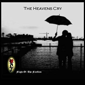 The Heavens Cry