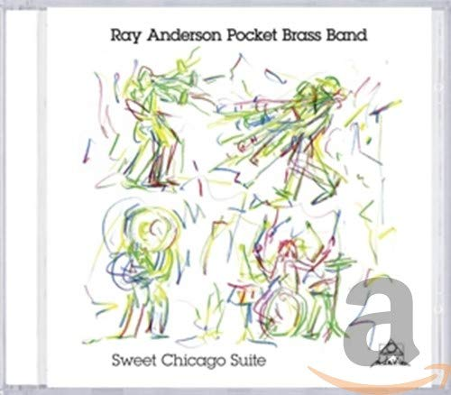 Ray Pocket Brass Band Anderson - Sweet Chicago Suite