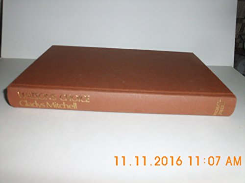 Watson's Choice - Book #28 of the Mrs. Bradley