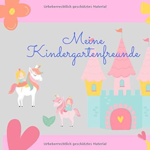 Meine Kindergartenfreunde: Erinnerungsbuch für Freunde aus dem Kindergarten