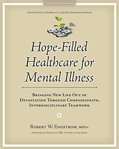 Hope-Filled Healthcare for Mental Illness (English Edition)