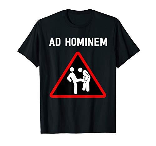 Ad Hominem Logischer Fehlschluss - Design für Philosophen T-Shirt