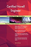 Certified Novell Engineer A Complete Guide - 2020 Edition