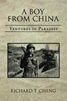 A Boy from China: Ventures in Paradise