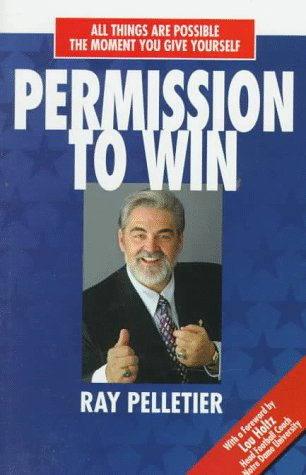 (All Things Are Possible the Moment You Give Yourself) Permission to Win