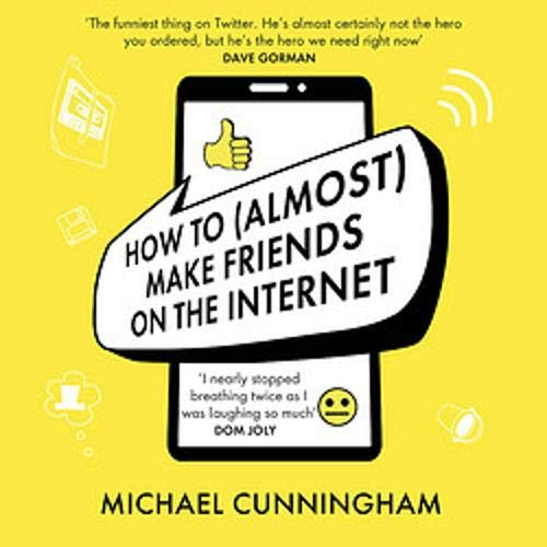 How to (Almost) Make Friends on the Internet Titelbild