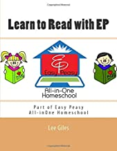 Learn to Read with EP: Part of the Easy Peasy All-in-One Homeschool (EP Reader Series)