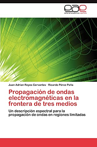 Propagación de ondas electromagnéticas en la...