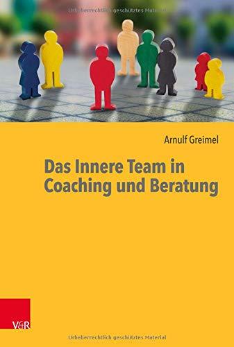 Das Innere Team in Coaching und Beratung