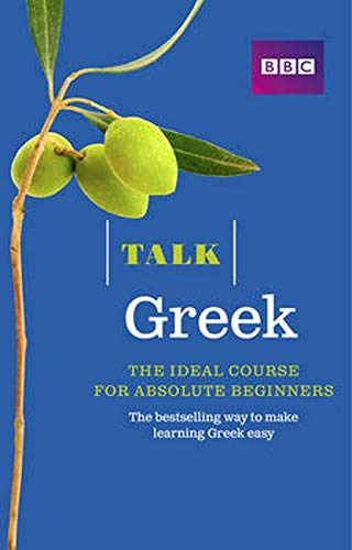 Talk Greek (Book/CD Pack): The ideal Greek course for absolute beginners