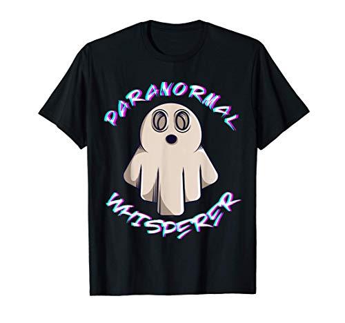 Paranormale Flüsterer Ermittler Gespenst Jäger Geister Jagen T-Shirt