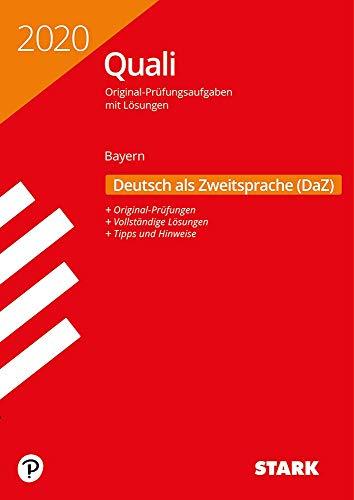 STARK Original-Prüfungen Quali Mittelschule 2020 - Deutsch als Zweitsprache (DaZ)- Bayern