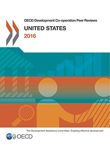 OECD Development Co-operation Peer Reviews OECD Development Co-operation Peer Reviews: United States 2016の詳細を見る