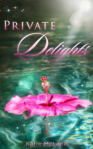 Private Delights