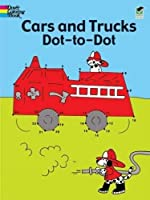 Cars and Trucks Dot-to-Dot (Dover Children's Activity Books)