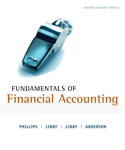 Fundamentals of Financial Accounting, 2nd Cdn Ed. w/ Connect Access Card