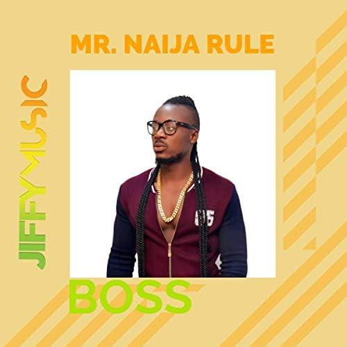 Mr. Naija Rule