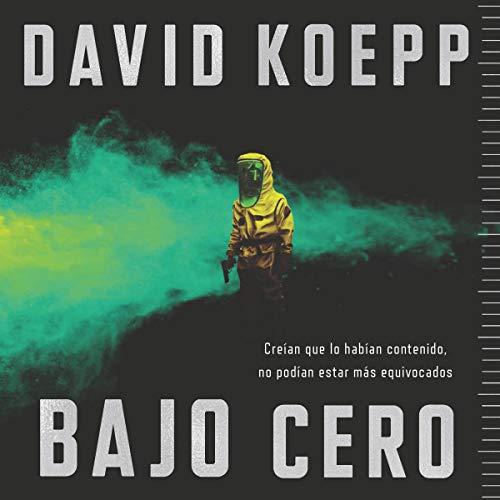 Bajo cero [Cold Storage] audiobook cover art