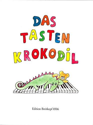 Das Tastenkrokodil - Leichte Klavierstücke für Kinder (EB 8506)