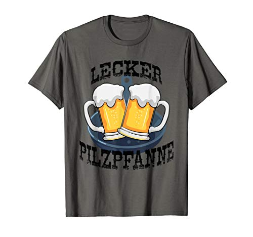 Lustiges Lecker Pilzpfanne Design / Bier Party Biertrinker T-Shirt