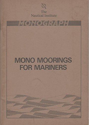 Mono moorings for mariners (Monograph)
