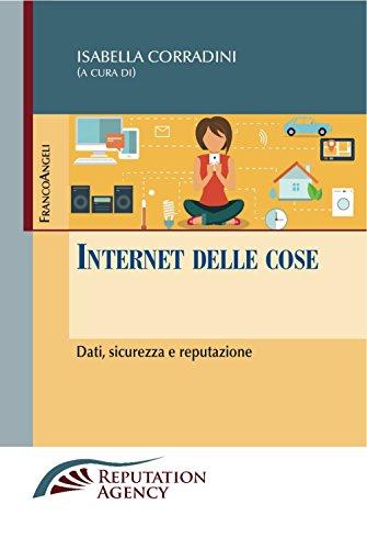 Internet delle cose. Dati, sicurezza e reputazione