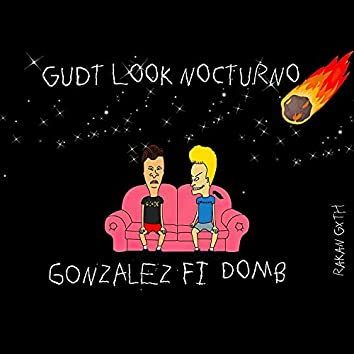 Gudt Look Nocturno