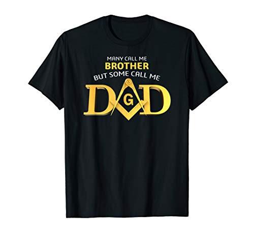 Masonic Some Call Me Dad Square & Compass Freemason T-Shirt