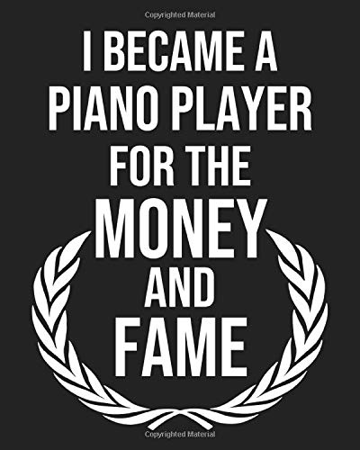 I became a Piano player for the Money and Fame: Calendar 2019, Monthly & Weekly Planner Jan. - Dec. 2019
