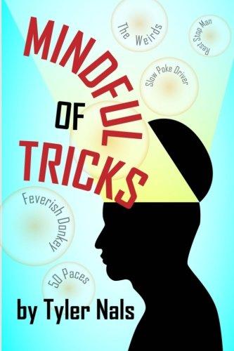 Mindful of Tricks