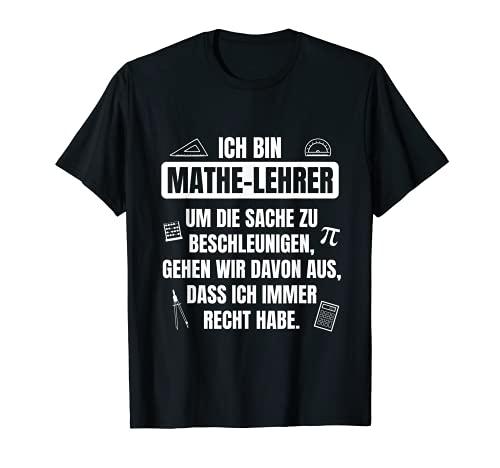 Mathelehrer hat immer Recht Spruch für...