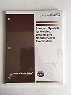 AWS A2.4:2012 Standard Symbols for Welding, Brazing, and Nondestructive Examination by AWS(January 1, 2012) Paperback